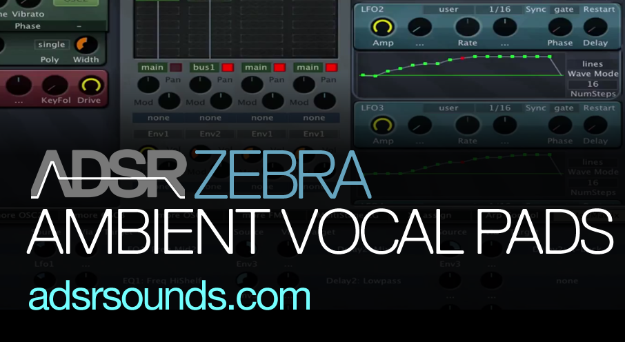 Make Ambient Vocal Pads In U-he Zebra