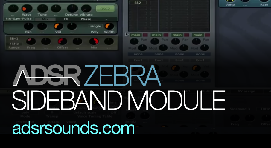 Make Unique Sounds With the Sideband module in Zebra